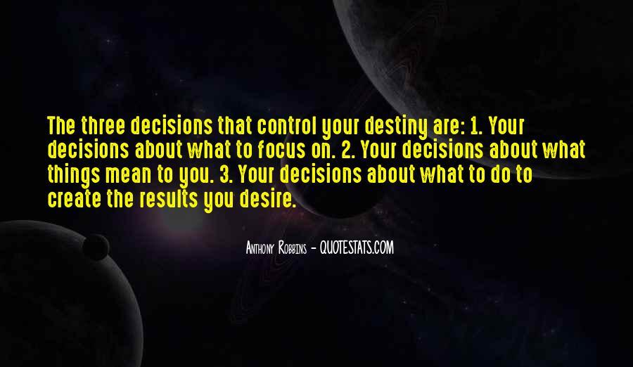 Destiny And Desire Quotes #872651