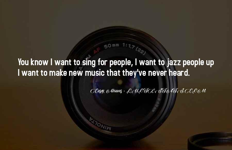 Quotes About Jazz Music #101965