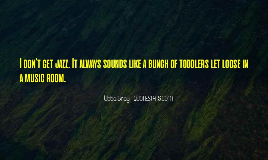 Quotes About Jazz Music #231040
