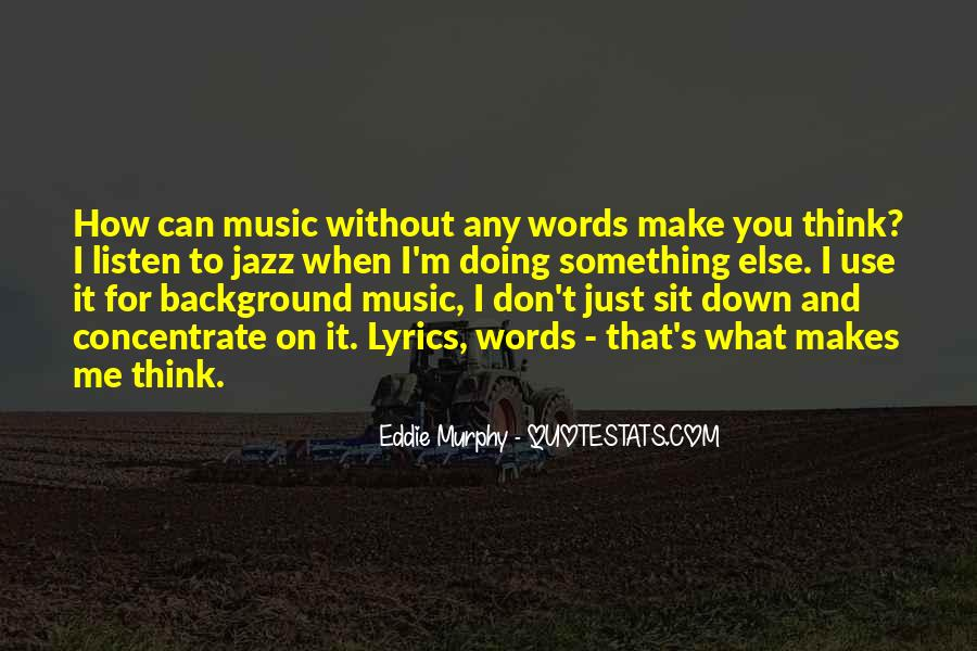 Quotes About Jazz Music #235858
