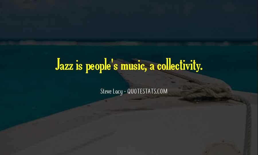 Quotes About Jazz Music #270754