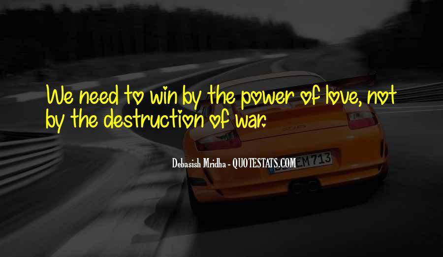 Destruction Love Quotes #1013076