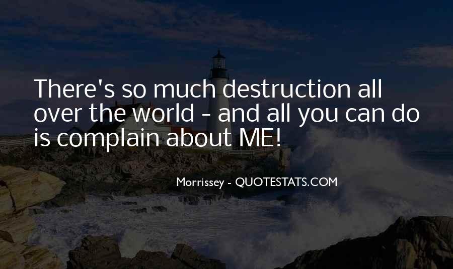 Destruction Love Quotes #1015933