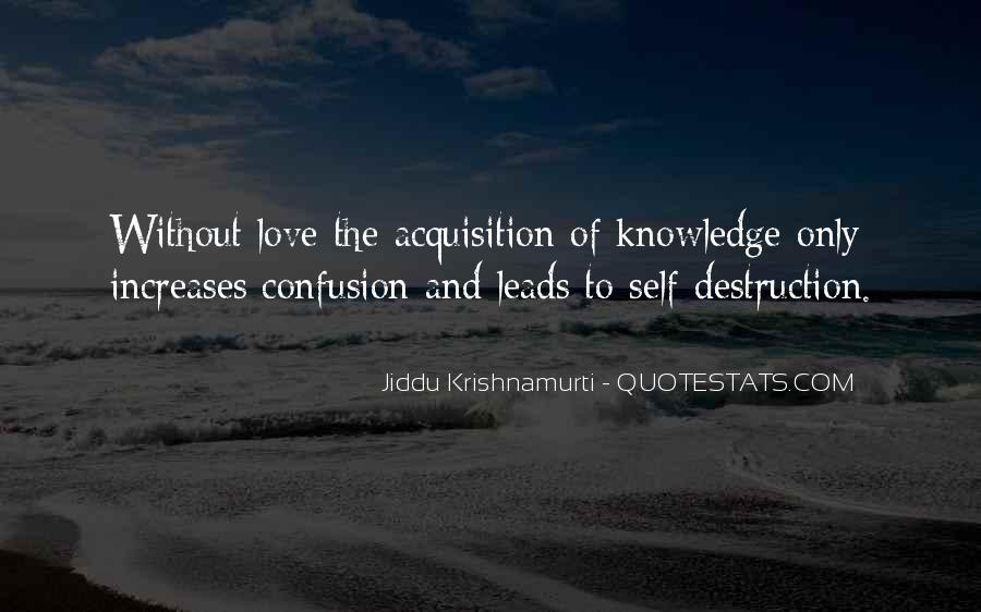Destruction Love Quotes #1074931