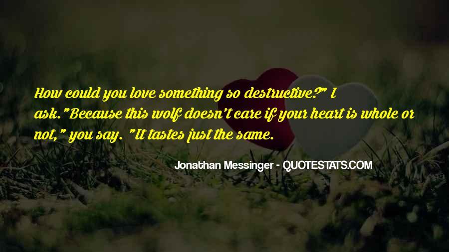 Destruction Love Quotes #1155524