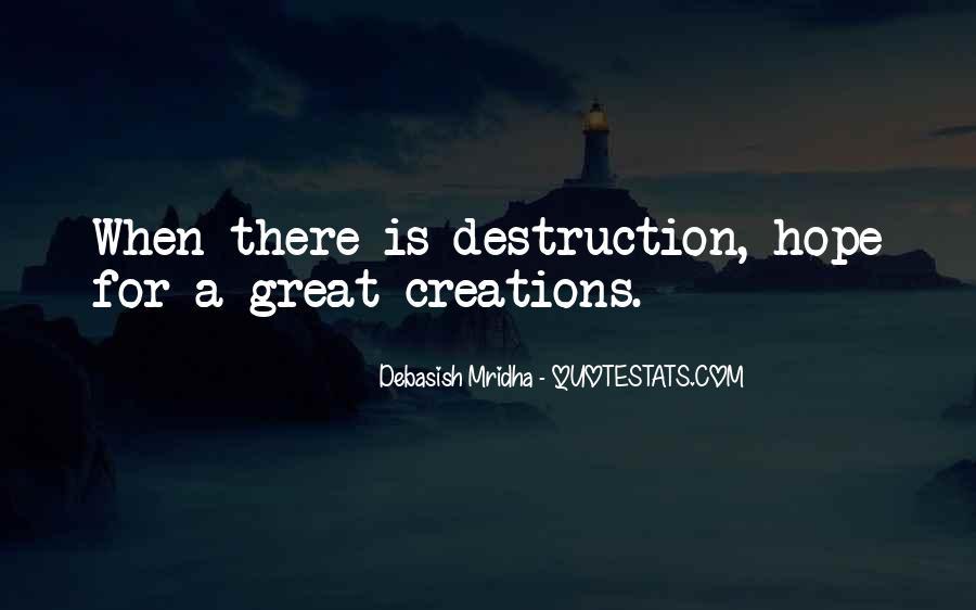 Destruction Love Quotes #1334889