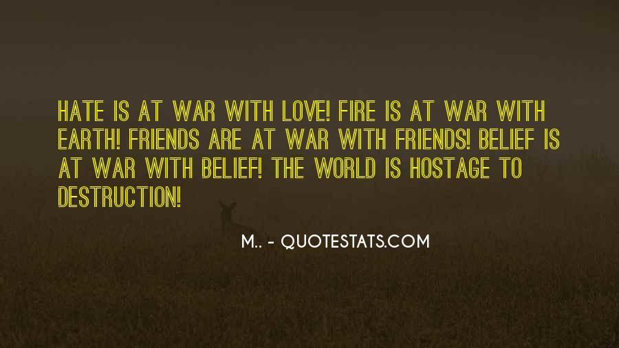 Destruction Love Quotes #1367244