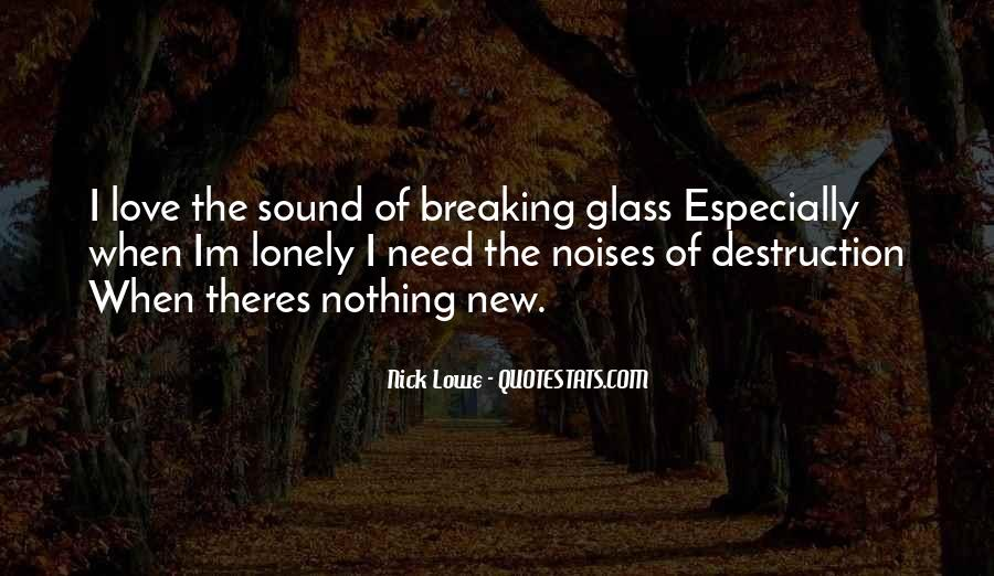 Destruction Love Quotes #1460413