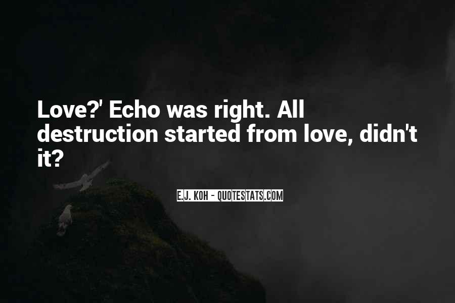 Destruction Love Quotes #1470025