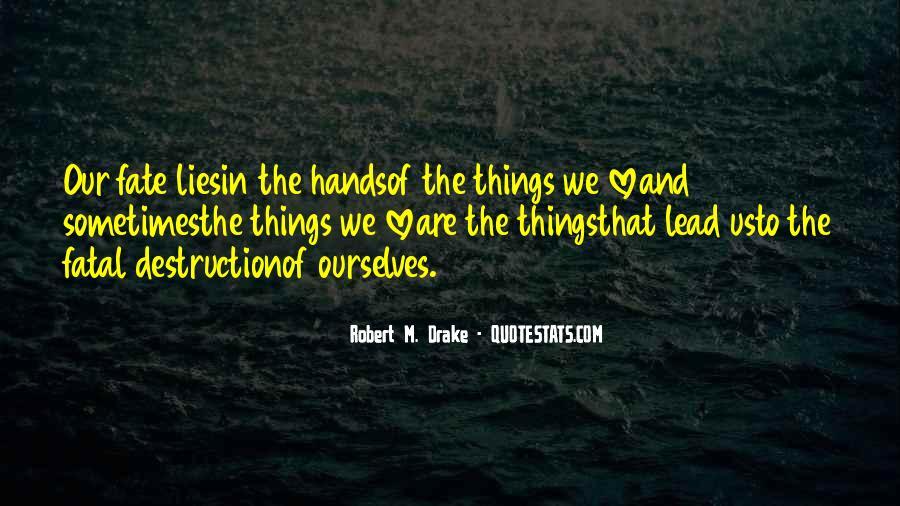 Destruction Love Quotes #1507670