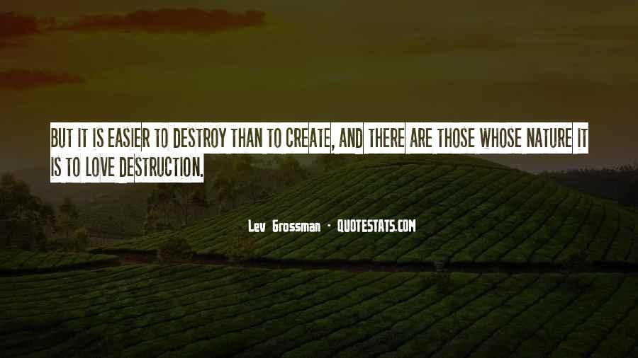Destruction Love Quotes #1524387
