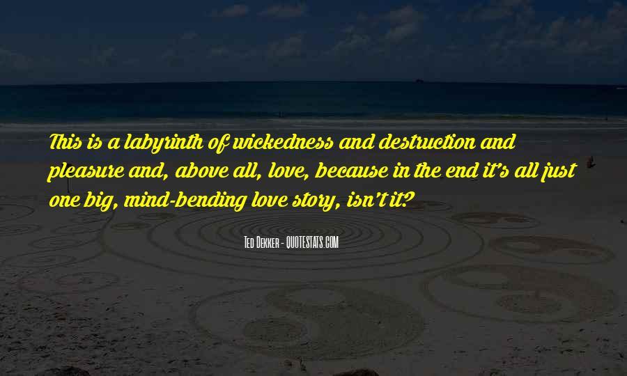 Destruction Love Quotes #1527948
