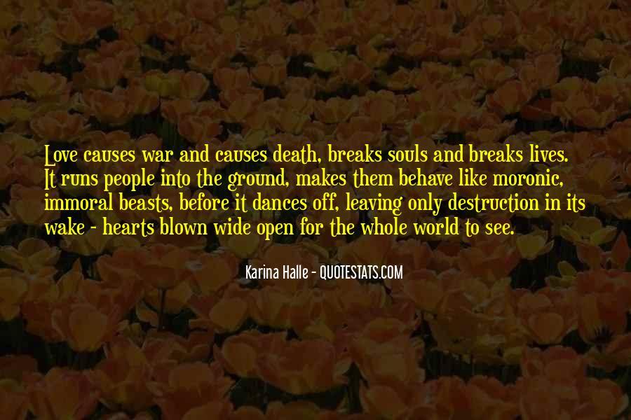 Destruction Love Quotes #1545356