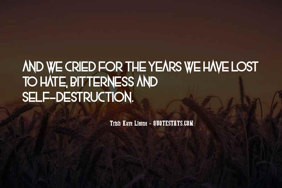 Destruction Love Quotes #1555591