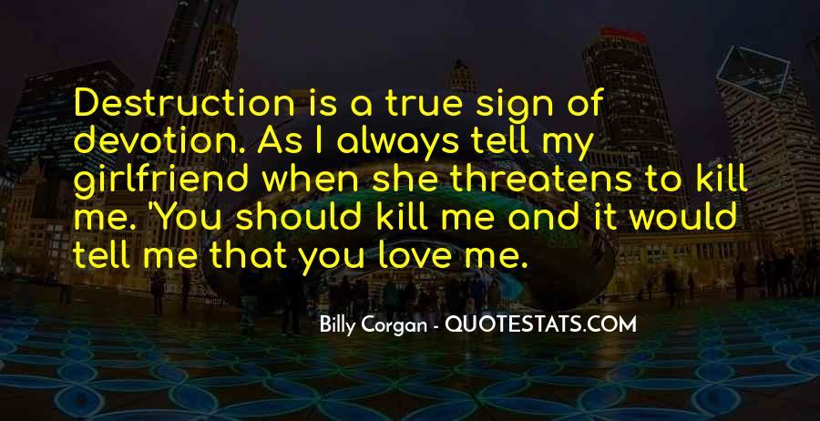 Destruction Love Quotes #1678356