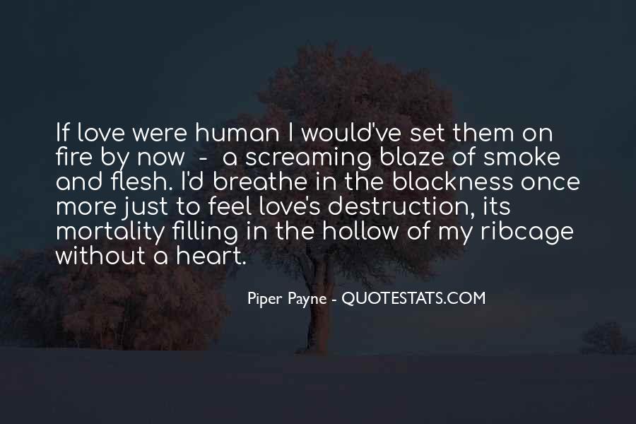 Destruction Love Quotes #1730457