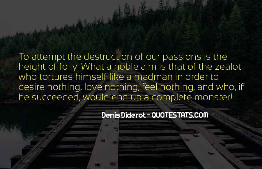 Destruction Love Quotes #225868