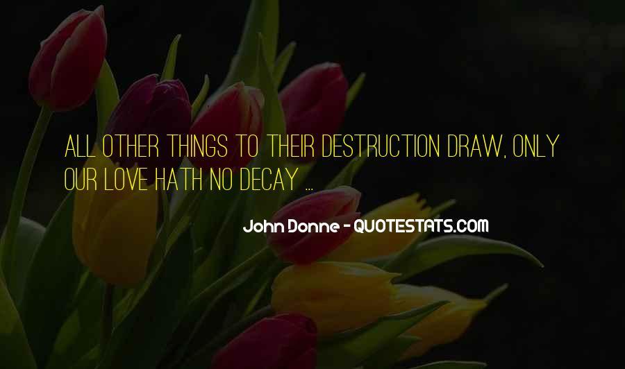 Destruction Love Quotes #285440