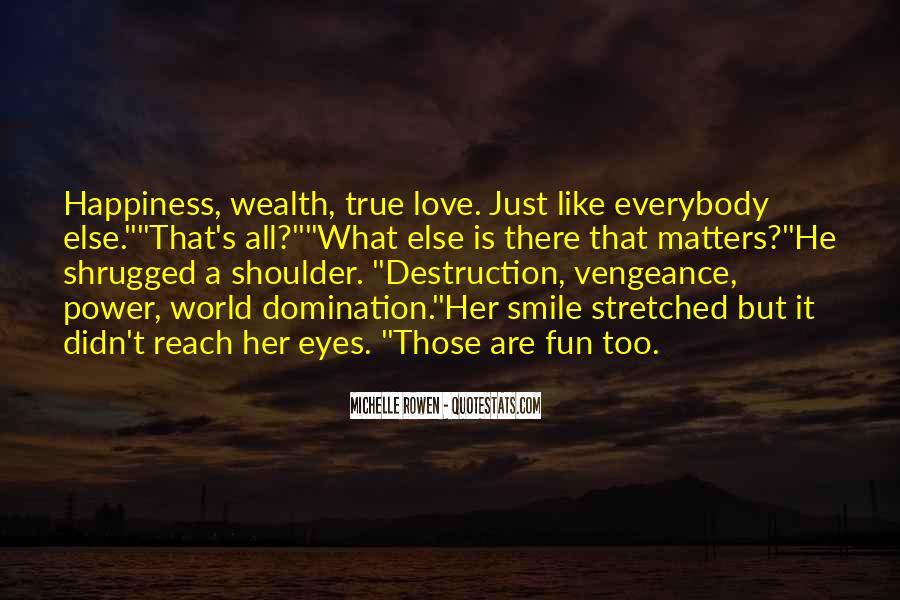 Destruction Love Quotes #297222