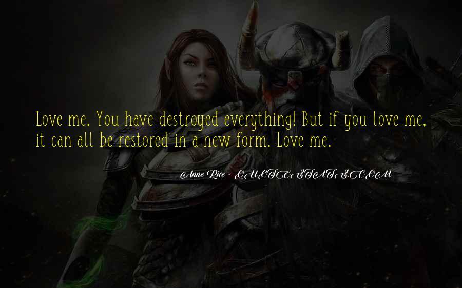Destruction Love Quotes #371626