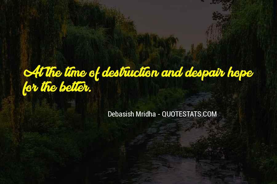 Destruction Love Quotes #468338