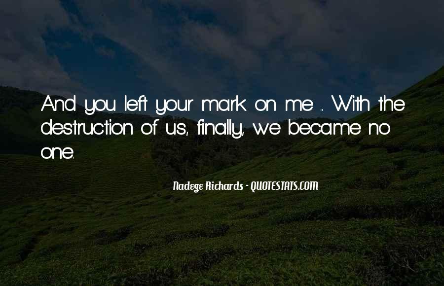 Destruction Love Quotes #529153