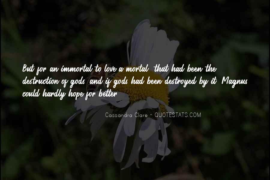 Destruction Love Quotes #581589