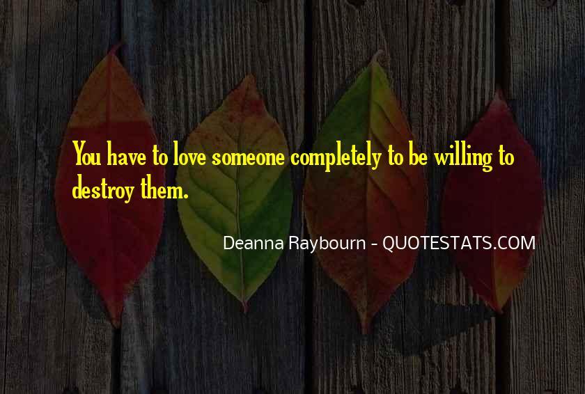 Destruction Love Quotes #596168