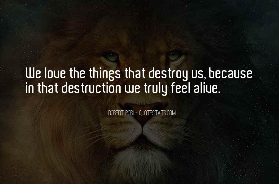 Destruction Love Quotes #674567
