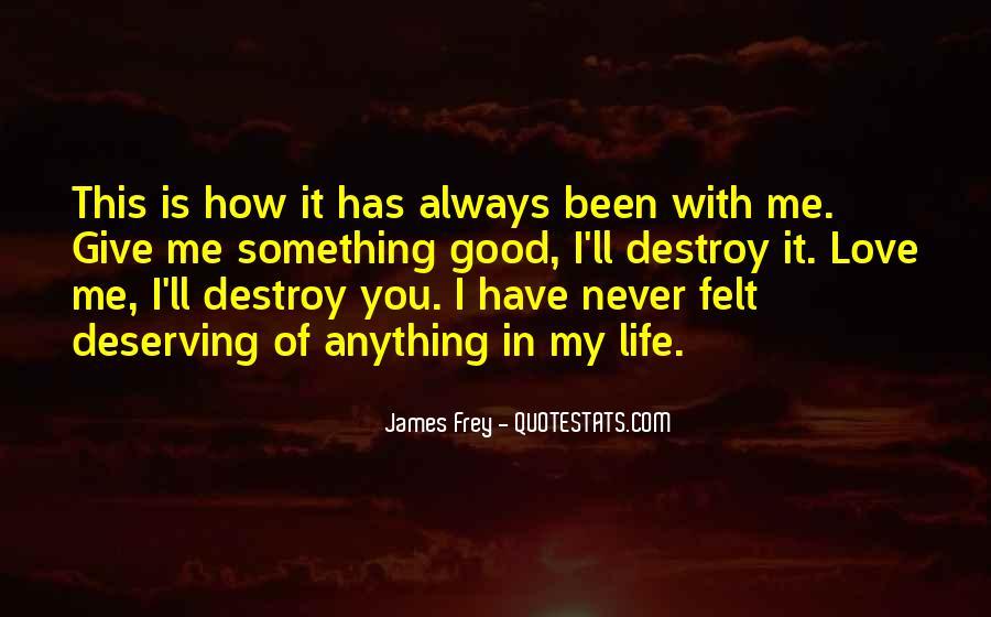 Destruction Love Quotes #703476