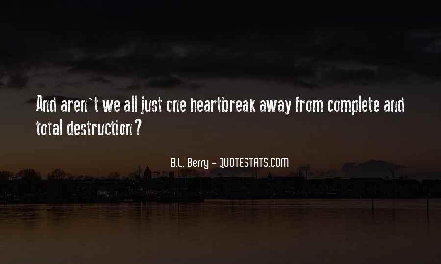 Destruction Love Quotes #707019