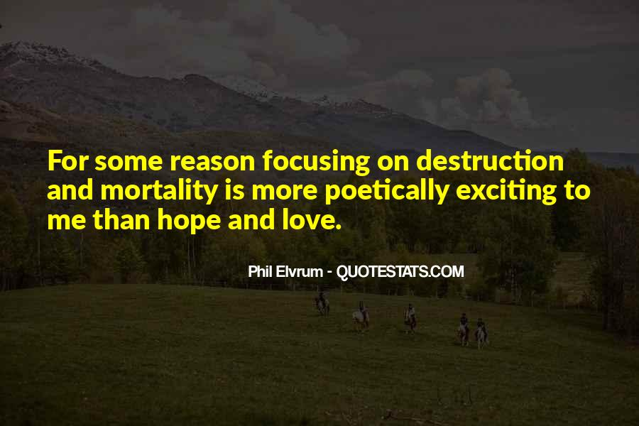 Destruction Love Quotes #734752