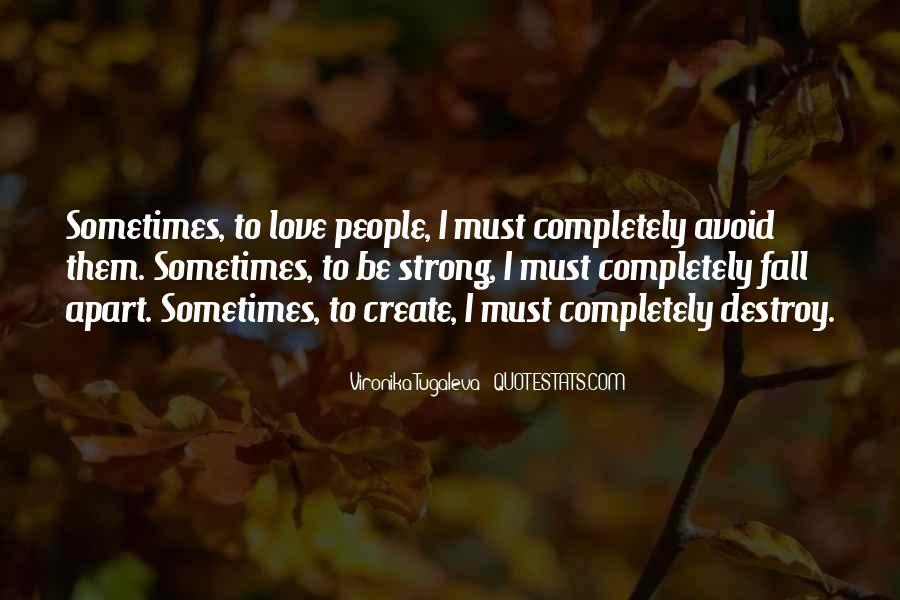 Destruction Love Quotes #767493
