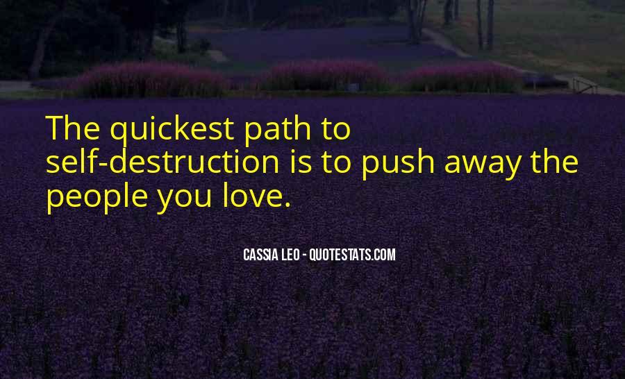 Destruction Love Quotes #867774