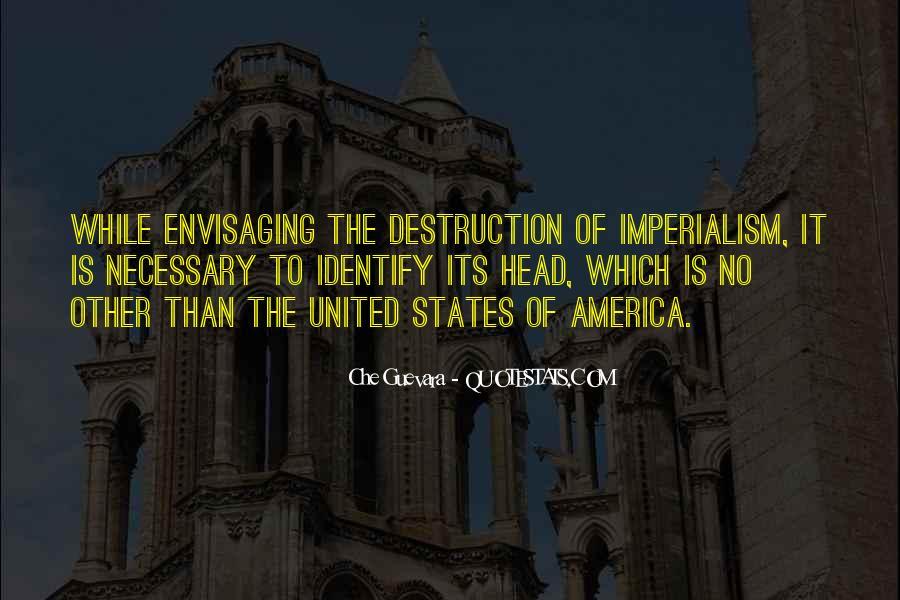 Destruction Of America Quotes #1510727