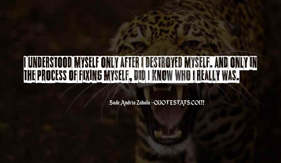 Destruction Of Oneself Quotes #1322364