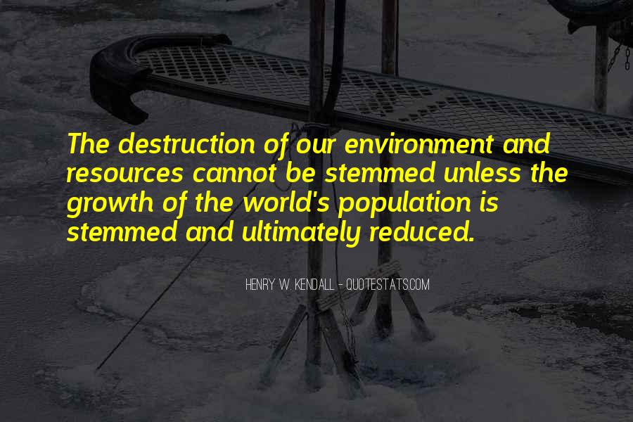 Destruction Of The Environment Quotes #1288093