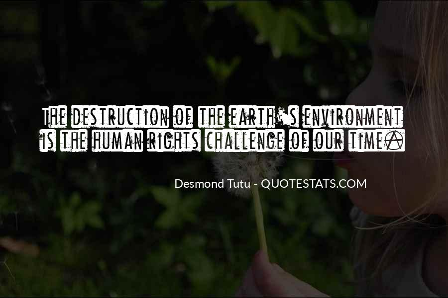 Destruction Of The Environment Quotes #1398510