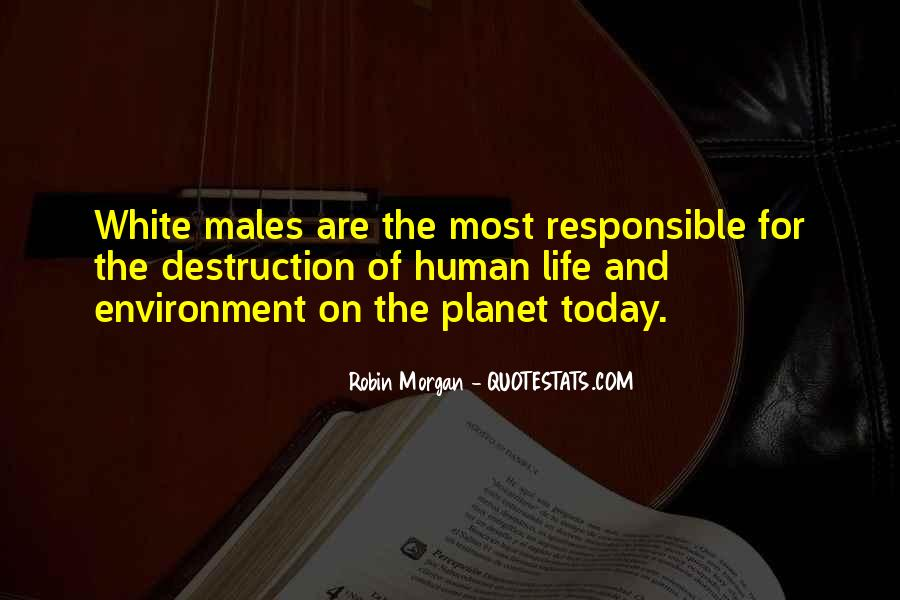 Destruction Of The Environment Quotes #1481681