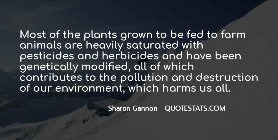 Destruction Of The Environment Quotes #1490698