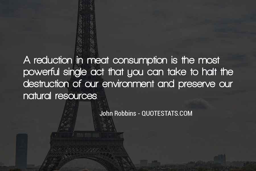 Destruction Of The Environment Quotes #1573900