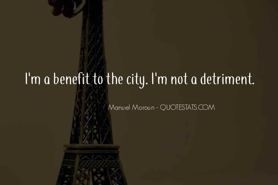 Detriment Quotes #121991