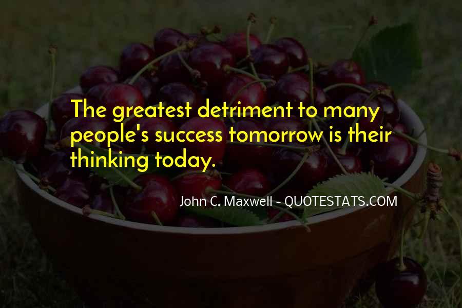 Detriment Quotes #1741850