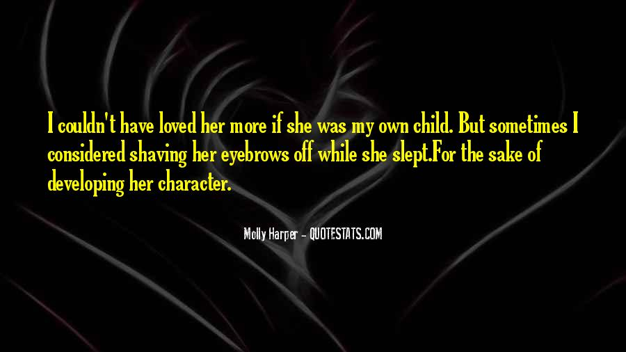 Developing The Whole Child Quotes #1558999