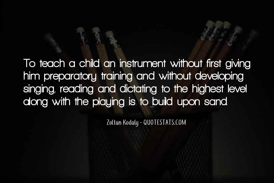 Developing The Whole Child Quotes #1582440