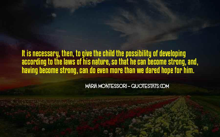 Developing The Whole Child Quotes #1862325