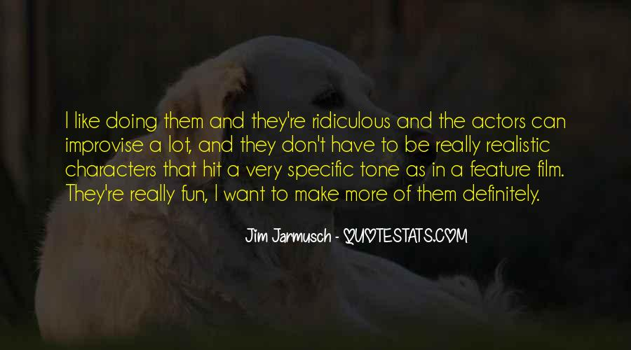 Quotes About Jarmusch #1063268