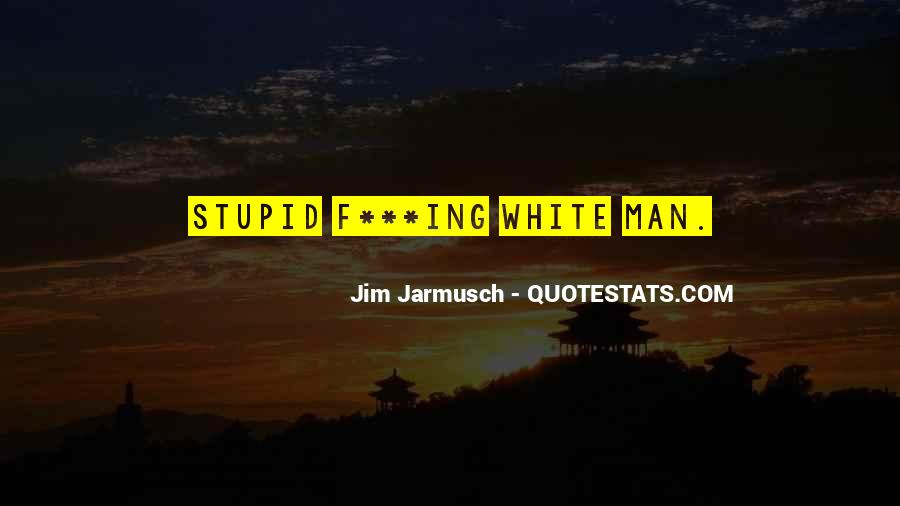 Quotes About Jarmusch #180426