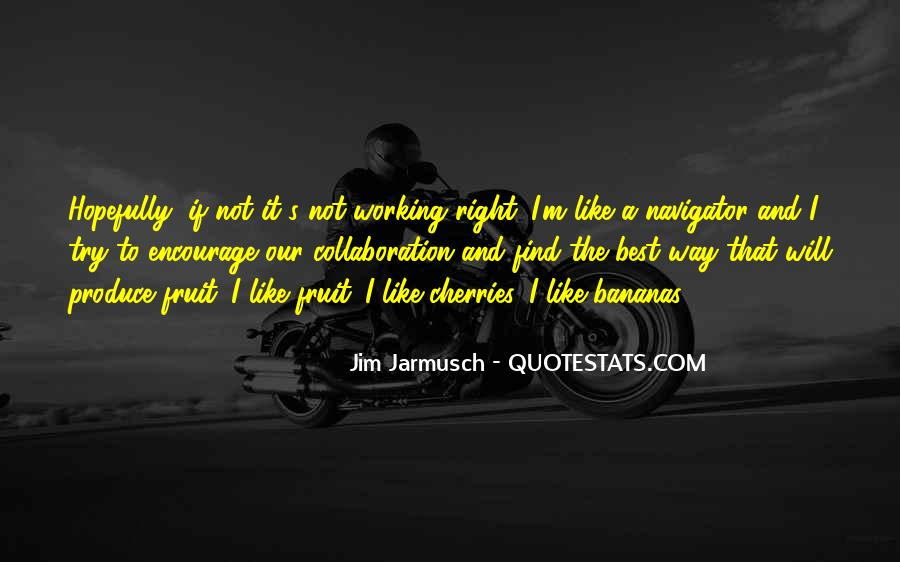 Quotes About Jarmusch #345652