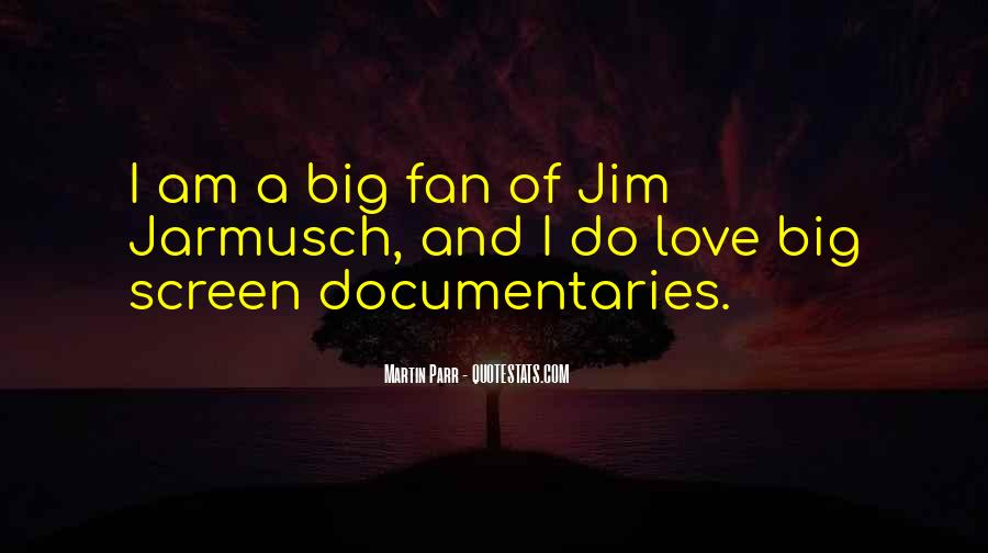 Quotes About Jarmusch #734788